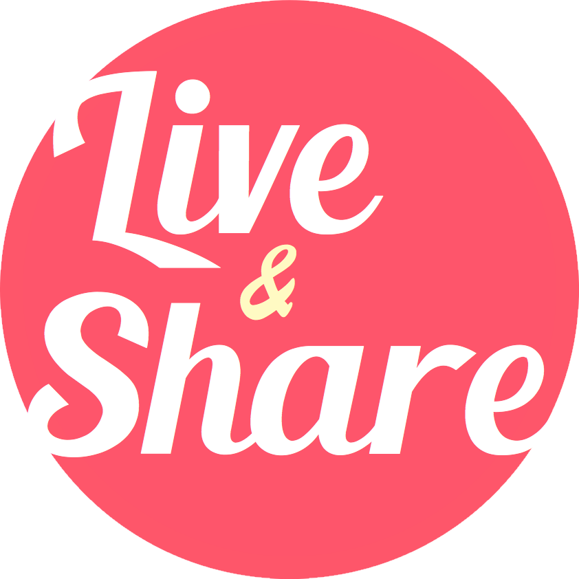 Live & Share